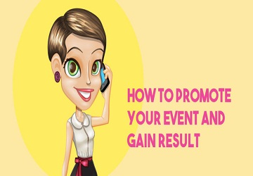 How to promote your event and gain result