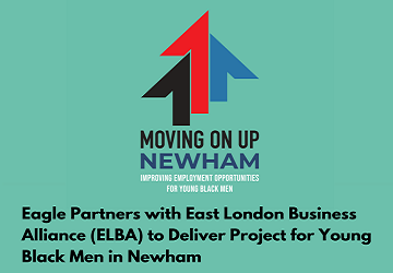 Eagle Partners with East London Business Alliance (ELBA) to Deliver Project for Young Black Men in Newham